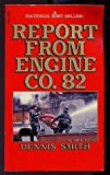 Report From Engine Co. 82 (0671785753) by Dennis Smith