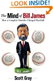 The Mind of Bill James: How a Complete Outsider Changed Baseball