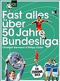 Fast alles über 50 Jahre Bundesliga (KiWi)