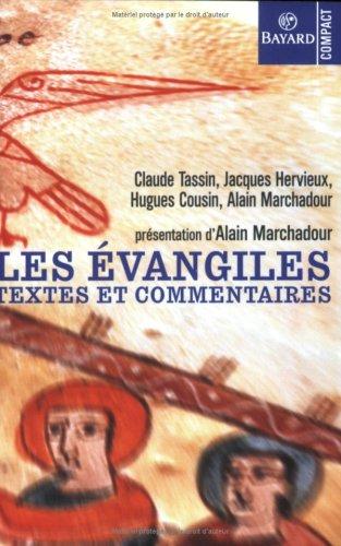 Les Evangiles. Textes et commentaires