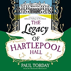 The Legacy of Hartlepool Hall | [Paul Torday]