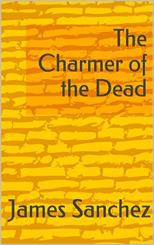 The Charmer of the Dead PDF