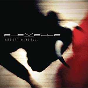 chevelle hats off to the bull leak listen and download