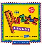 The Puzzle Arcade: For People Who Like Lots of Hints with Other
