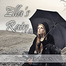 Ella's Rain (       UNABRIDGED) by Buffy Andrews Narrated by Nancy Isaacs