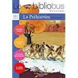 Le Bibliobus CE2 : La Prhistoirepar Laurence Schaack