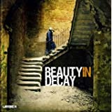 Beauty in Decay: Urbex: The Art of Urban Explorationby RomanyWG