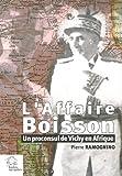 echange, troc Pierre Ramognino - L'Affaire Boisson : Un proconsul de Vichy en Afrique