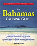 The Bahamas Cruising Guide