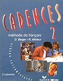echange, troc Dominique Berger, Régine Mérieux - Cadences 2 : Méthode de français - Pour la classe (coffret 2 cassettes)
