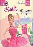 echange, troc Geneviève Schurer - Barbie et le mystère de l'opéra