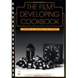 The Film Developing Cookbook (Darkroom Cookbook, Vol. 2) ~ Stephen G. Anchell