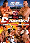 Pride Fighting Championship : Dynamite !