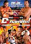 Pride Fighting Championship : Dynamite !