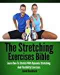 Stretching: Exercises Bible - Learn H...