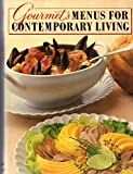 img - for Gourmet's Menus for Contemporary Living book / textbook / text book