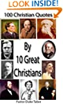 100 Christian Quotes by 10 Great Chri...