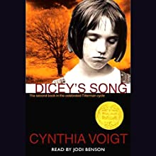 Dicey's Song: The Tillerman Series #2 (       ABRIDGED) by Cynthia Voigt Narrated by Jodi Benson