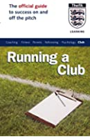 The Official FA Guide to Running a Club (FAFO)