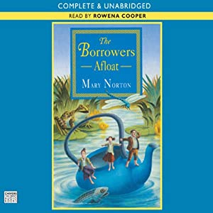 The Borrowers Afloat | [Mary Norton]