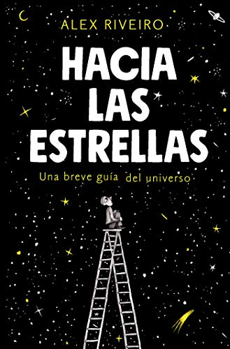 Hacia las estrellas / Towards the Stars  [Riveiro, Alex] (Tapa Blanda)