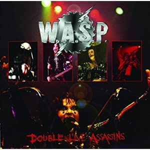 W.A.S.P. -  Double Live Assassins [Disc 2]