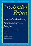 The Federalist Papers (Rethinking the Western Tradition) (0300118902) by Hamilton, Alexander
