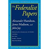 The Federalist Papers (Rethinking the Western Tradition) ~ John Jay