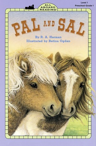 Pal and Sal (All Aboard Reading), Ronnie Ann A. Herman