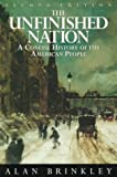 The Unfinished Nation: A Concise History of The American People Combined Edition (0070082162) by Brinkley, Alan