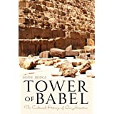 Tower of Babel ~ Bodie Hodge
