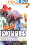 Poppies: A Guide to the Poppy Family...