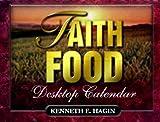 Faith Food (089276046X) by Kenneth E. Hagin