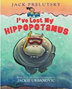 I've Lost My Hippopotamus by Jack Prelutsky cover image