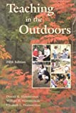 img - for Teaching in the Outdoors (5th Edition) book / textbook / text book