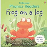 Frog on a Log (Phonics Readers) (0746077297) by Phil Roxbee Cox