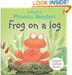 Frog on a Log (Phonics Readers) (Usbo...