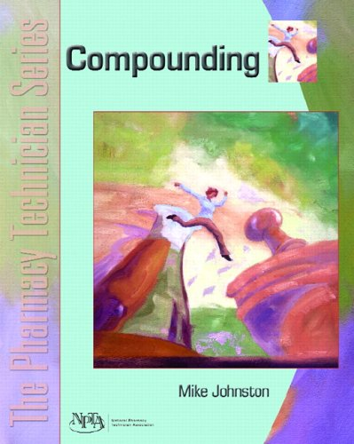 Compounding: The Pharmacy Technician Series PDF