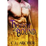 Honor Bound (historical paranormal romance) (The Witchblade Chronicles)by C.J. Archer