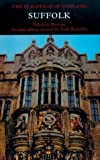 Suffolk (Pevsner Architectural Guides: Buildings of England)