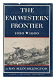 img - for The Far Western Frontier, 1830-1860 book / textbook / text book