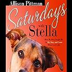 Saturdays with Stella | Allison Pitman