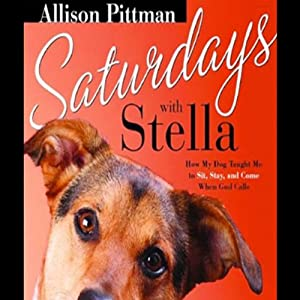 Saturdays with Stella | [Allison Pitman]