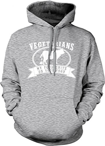 Vegetarians, My Food Shits On Your Food Hooded Sweatshirt, Funny Anti Vegetarian Meat Eater Cow Design Hoodie (Light Gray, X-Large)