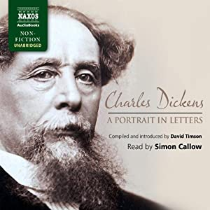 Charles Dickens: A Portrait in Letters | [Charles Dickens, David Timson]