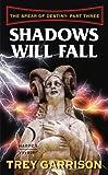 Shadows Will Fall: The Spear of Destiny: Part Three of Three