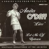 Let Me Off Uptown Live by Anita O'Day