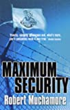 Robert Muchamore Maximum Security (Cherub, book 3)