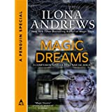 Magic Dreams: A Penguin Special from Ace ~ Ilona Andrews