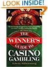 Winner's Guide to Casino Gambling: 3rd Revised Edition